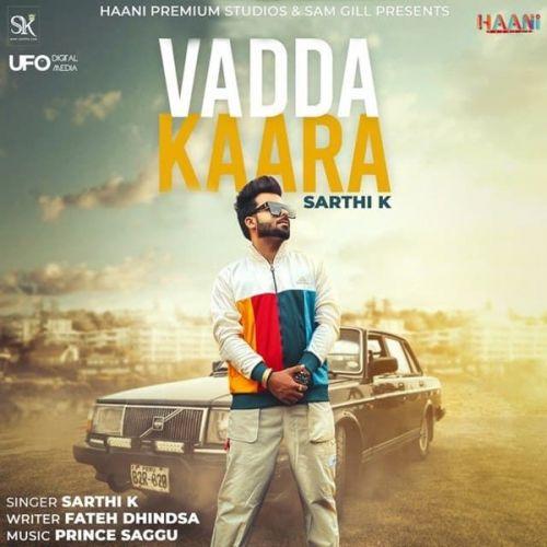 Vadda Kaara Sarthi K Mp3 Song