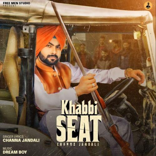 Khabbi Seat Channa Jandali Mp3 Song