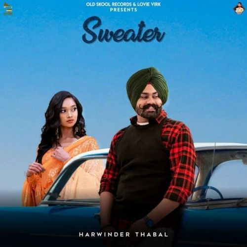 Sweater Harwinder Thabal Mp3 Song