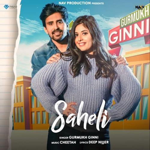 Saheli Gurmukh Ginni Mp3 Song
