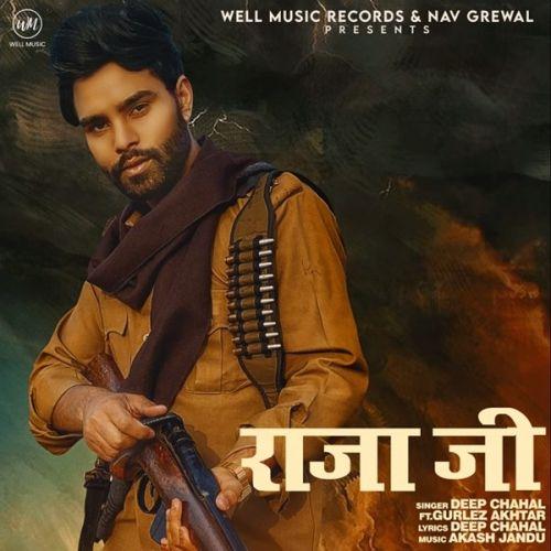 Raja Ji Deep Chahal, Gurlez Akhtar Mp3 Song