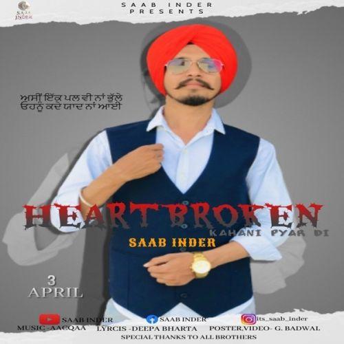 Heartbroken (Kahaani Pyar Di) Saab Inder Mp3 Song