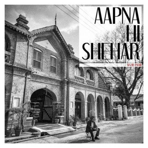 Aapna Hi Shehar Wazir Patar, Kiran Sandhu Mp3 Song