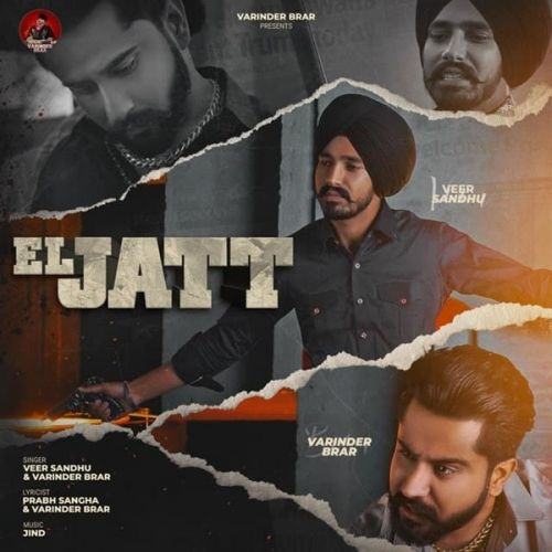 El Jatt Veer Sandhu, Varinder Brar Mp3 Song