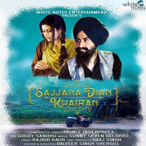 Sajjana Dian Khairan Prince Inderpreet Mp3 Song