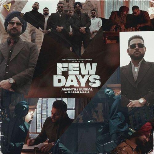 Few Days Karan Aujla, Amantej Hundal mp3 song download, Few Days Karan Aujla, Amantej Hundal full album mp3 song