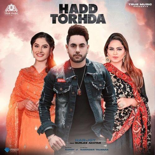Hadd Torhda Harjot, Gurlez Akhtar Mp3 Song