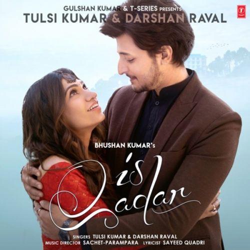 Is Qadar Tulsi Kumar, Darshan Raval Mp3 Song