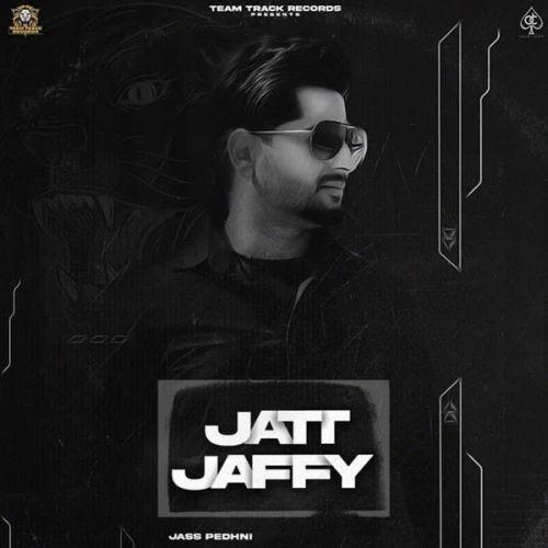 Jatt Jaffy Jass Pedhni Mp3 Song