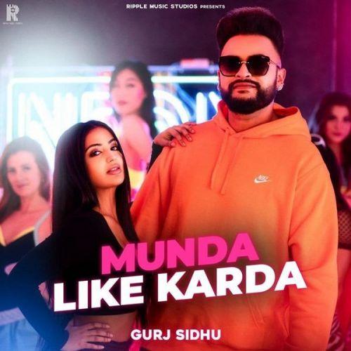 Munda Like Karda Gurj Sidhu Mp3 Song