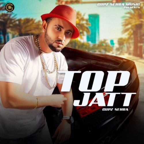 Top Jatt Gupz Sehra Mp3 Song