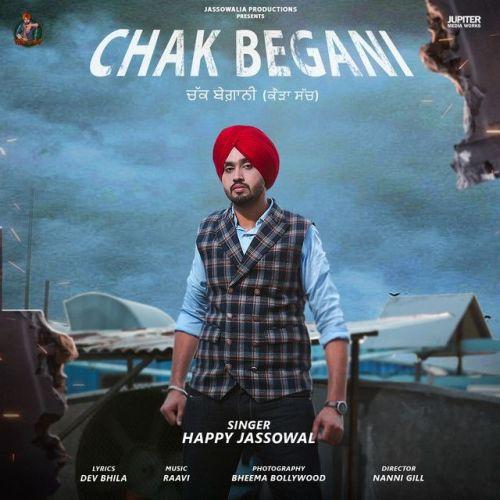 Chak Begani Happy Jassowal Mp3 Song