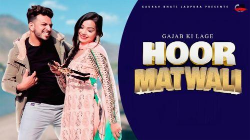 Gajab ki lage Hoor Matwali Gaurav Bhati, Sandeep Matnora Mp3 Song