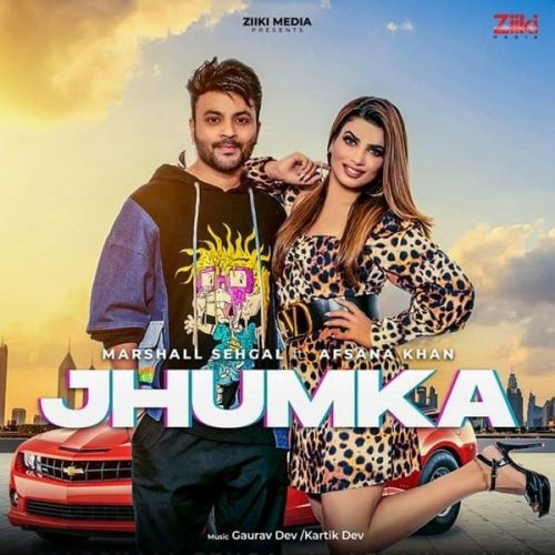 Jhumka Afsana Khan, Marshall Sehgal Mp3 Song