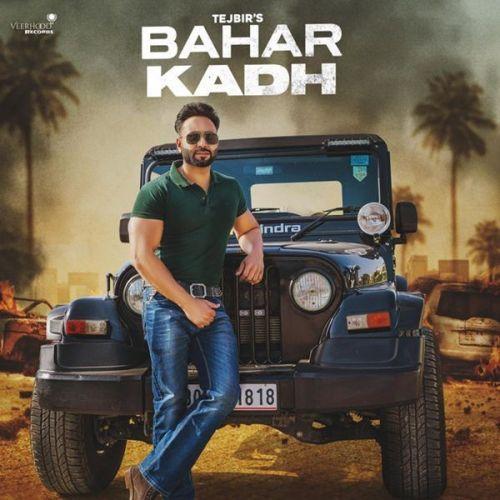 Bahar Kadh Tejbir Mp3 Song