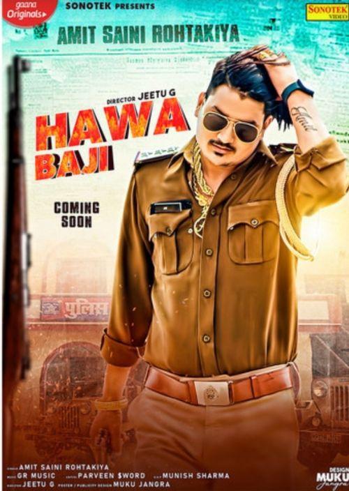 Hawa Baji Amit Saini Rohtakiyaa mp3 song download, Hawa Baji Amit Saini Rohtakiyaa full album mp3 song