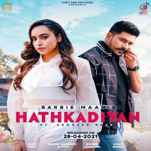 Hathkadiyan Barbie Maan, Only Sandeep Brar Mp3 Song