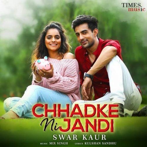 Chhadke Ni Jandi Swar Kaur Mp3 Song
