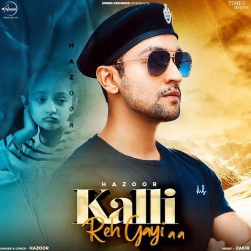 Kalli Reh Gayi Aa Hazoor Mp3 Song