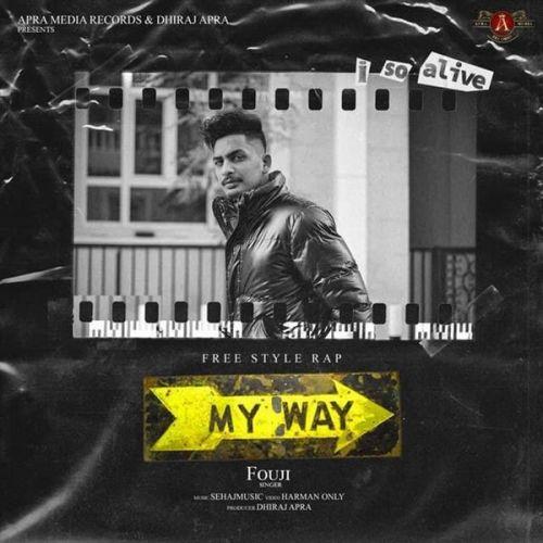 My Way Fouji Mp3 Song