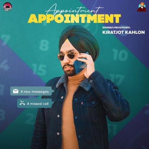 Appointment Kiratjot Kahlon mp3 song download, Appointment Kiratjot Kahlon full album mp3 song