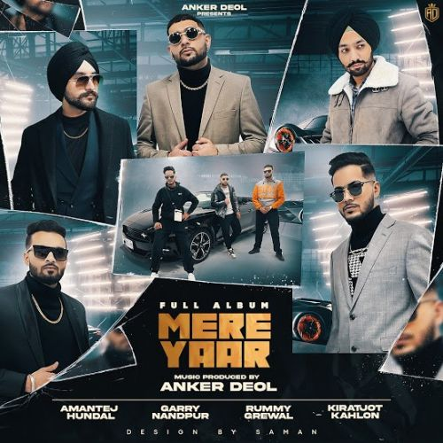 Mere Yaar (EP) By Anker Deol, Rummy Grewal and others... full album mp3 free download