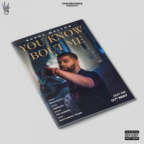 You Know Bout Me Sunny Malton Mp3 Song