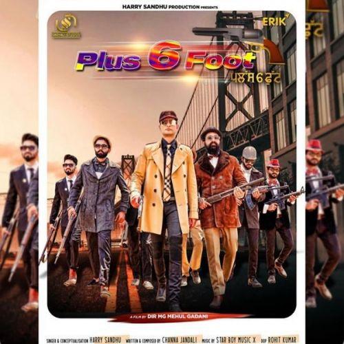 Plus 6 Foot Harry Sandhu Mp3 Song