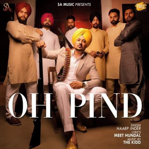 Oh Pind Haarp Inder Mp3 Song
