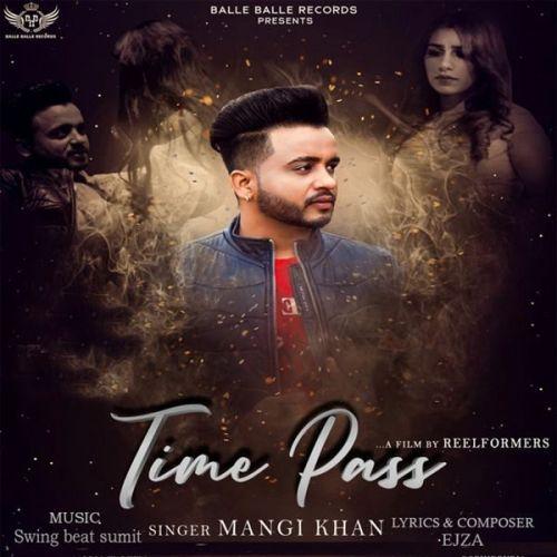 Time Pass Mangi Khan Mp3 Song