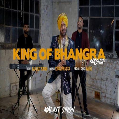 King of Bhangra Mashup Malkit Singh Mp3 Song