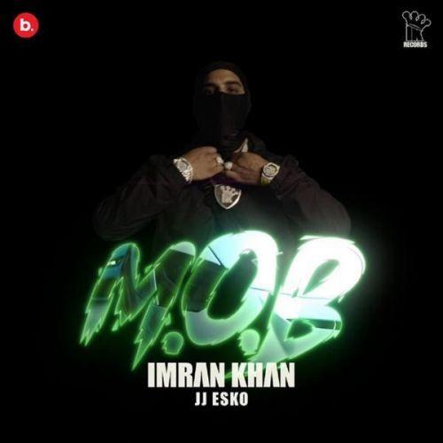 MOB Full Audio Imran Khan Mp3 Song