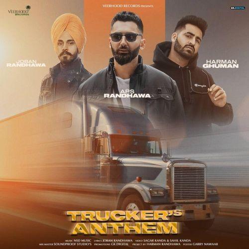 Truckers Anthem Aps Randhawa, Joban Randhawa Mp3 Song
