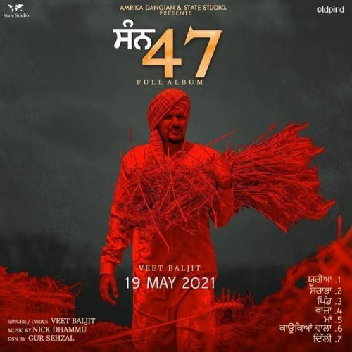 Konkeya Wala Veet Baljit mp3 song download, San 47 Veet Baljit full album mp3 song