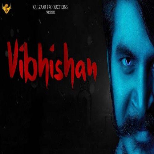 Vibhishan Gulzaar Chhaniwala mp3 song download, Vibhishan Gulzaar Chhaniwala full album mp3 song