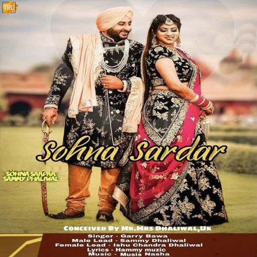 Sohna Sardar Garry Bawa Mp3 Song