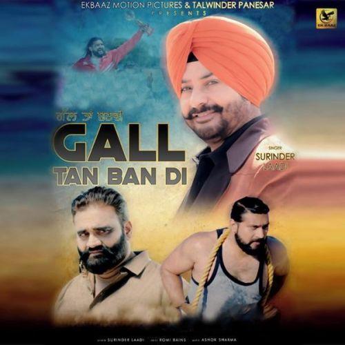 Gall Ta Ban Di Surinder Laddi Mp3 Song