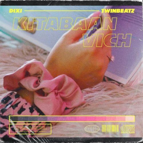 Kitabaan Vich Dixi, Twinbeatz Mp3 Song