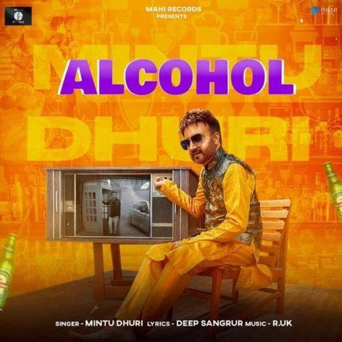 Alcohol Mintu Dhuri Mp3 Song