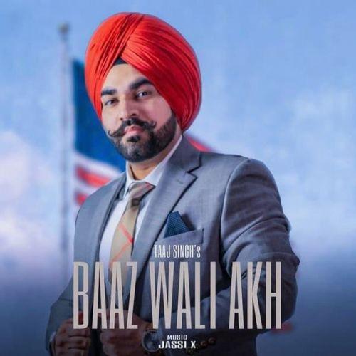 Baaz Wali Akh Taaj Singh Mp3 Song