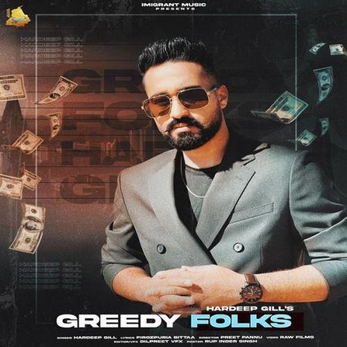 Greedy Folks Hardeep Gill Mp3 Song