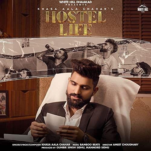 Hostel Life Khasa Aala Chahar mp3 song download, Hostel Life Khasa Aala Chahar full album mp3 song