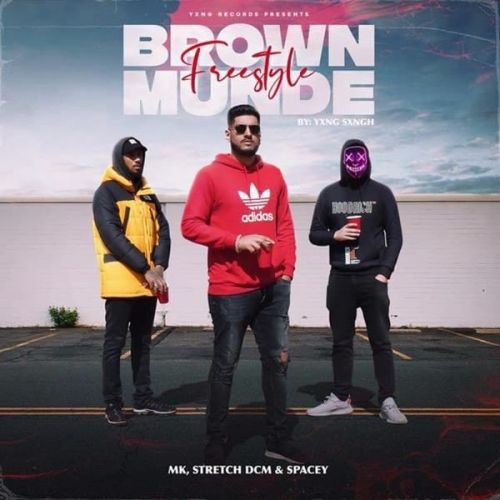 Brown Munde Freestyle MK, Stretch DCM Mp3 Song