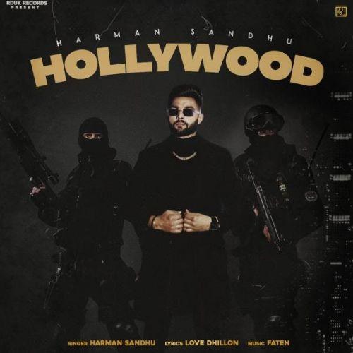 Hollywood Harman Sandhu Mp3 Song