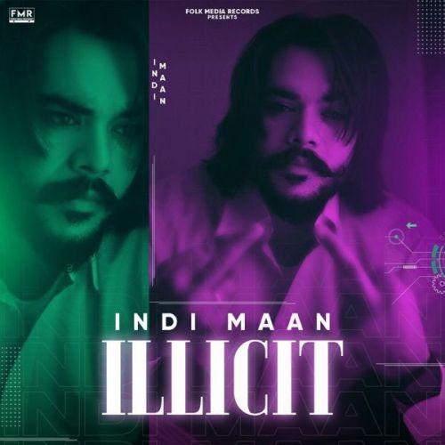 Illicit Indi Maan Mp3 Song