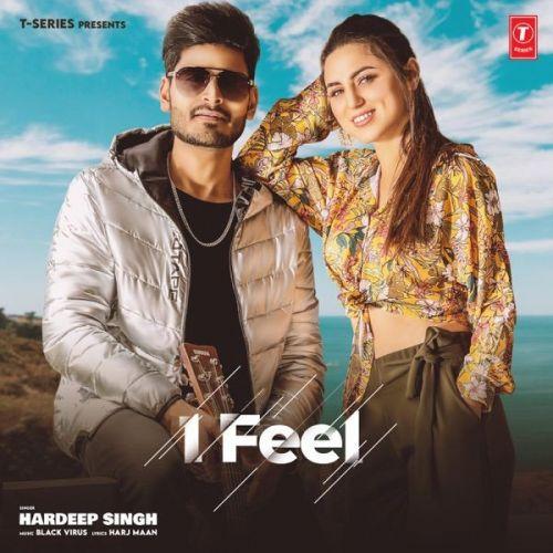 I Feel Hardeep Singh Mp3 Song