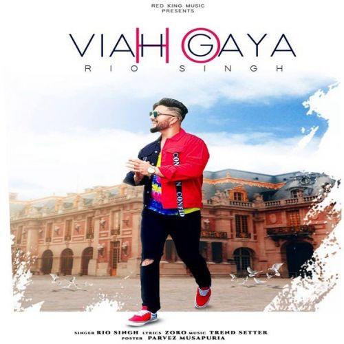 Viah Ho Geya Rio Singh mp3 song download, Viah Ho Geya Rio Singh full album mp3 song