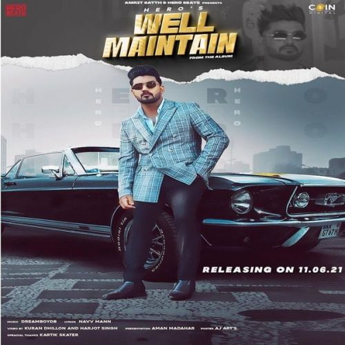 Well Maintain Hero mp3 song download, Well Maintain Hero full album mp3 song