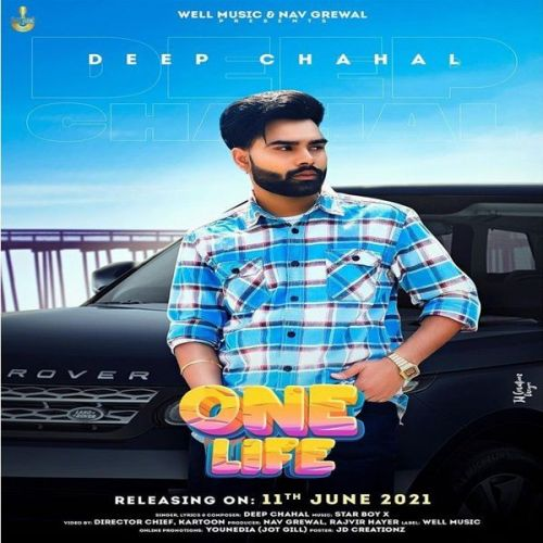 One Life Deep Chahal mp3 song download, One Life Deep Chahal full album mp3 song