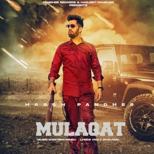 Mulaqat Harsh Pandher Mp3 Song